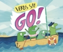"Verbs Say ""Go!"" - Book"