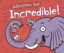 "Adjectives Say ""Incredible!"" - Book"
