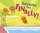 "Adverbs Say ""Finally!"" - Book"