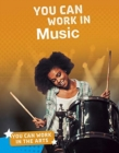 You Can Work in Music - Book
