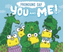 "Pronouns Say ""You and Me!"" - Book"