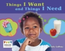 Things I Want and Things I Need - Book