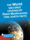 The World Was Once Covered by Giant Mushrooms - Book