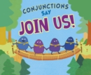 "Conjunctions Say ""Join Us!"" - eBook"