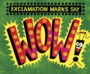 "Exclamation Marks Say ""Wow!"" - Book"