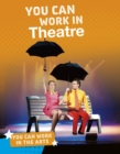 You Can Work in Theatre - eBook
