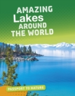 Amazing Lakes Around the World - Book