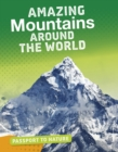 Amazing Mountains Around the World - Book