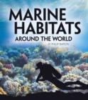 Marine Habitats Around the World - Book
