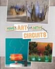 Make Art with Circuits - Book