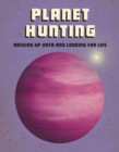 Planet Hunting : Racking Up Data and Looking for Life - Book