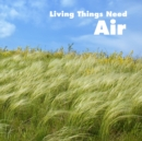Living Things Need Air - Book