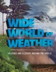 Wide World of Weather : Weather and Climate Around the World - Book
