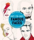 Dot-to-Dot Famous Faces : Test Your Brain and de-Stress with Puzzle Solving and Colouring - Book