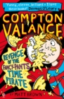 Compton Valance (4) : Revenge of the Fancy-Pants Time Pirate - Book
