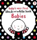 Baby's Very First Black and White Book Babies : Baby's Very First - eBook