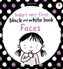 Baby's Very First Black and White Book Faces : Baby's Very First - eBook