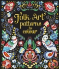 Folk Art Patterns to Colour - Book