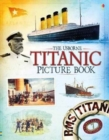 Titanic Picture Book - Book