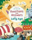 Lift-the-flap Questions and Answers about Long Ago - Book