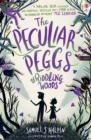 The Peculiar Peggs of Riddling Woods - Book