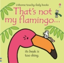 That's not my flamingo... - Book