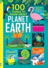 100 Things to Know About Planet Earth - Book