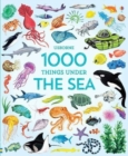 1000 Things Under the Sea - Book