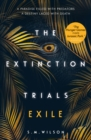 The Extinction Trials: Exile - eBook
