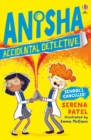 Anisha, Accidental Detective: School's Cancelled - Book