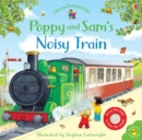 Poppy and Sam's Noisy Train Book - Book