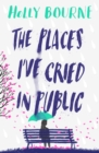 The Places I've Cried in Public - eBook