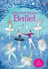 Little First Stickers Ballet - Book