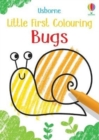 Little First Colouring Bugs - Book