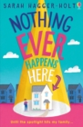 Nothing Ever Happens Here - eBook