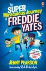 The Super Miraculous Journey of Freddie Yates - eBook