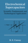 Electrochemical Supercapacitors : Scientific Fundamentals and Technological Applications - eBook