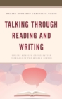 Talking through Reading and Writing : Online Reading Conversation Journals in the Middle School - eBook