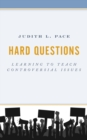 Hard Questions : Learning to Teach Controversial Issues - eBook