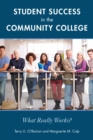 Student Success in the Community College : What Really Works? - eBook