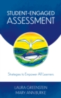 Student-Engaged Assessment : Strategies to Empower All Learners - Book