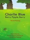 Charlie Blue Berry Fipple Berry - eBook