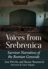 Voices from Srebrenica : Survivor Narratives of the Bosnian Genocide - eBook
