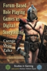 Forum-Based Role Playing Games as Digital Storytelling - Book