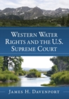 Western Water Rights and the U.S. Supreme Court - Book