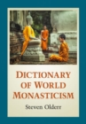 Dictionary of World Monasticism - Book