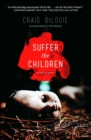 Suffer the Children - eBook