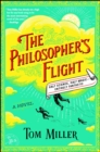 The Philosopher's Flight : A Novel - eBook