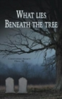 What Lies Beneath the Tree - Book