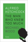 Alfred Hitchcock : The Man Who Knew Too Much - Book